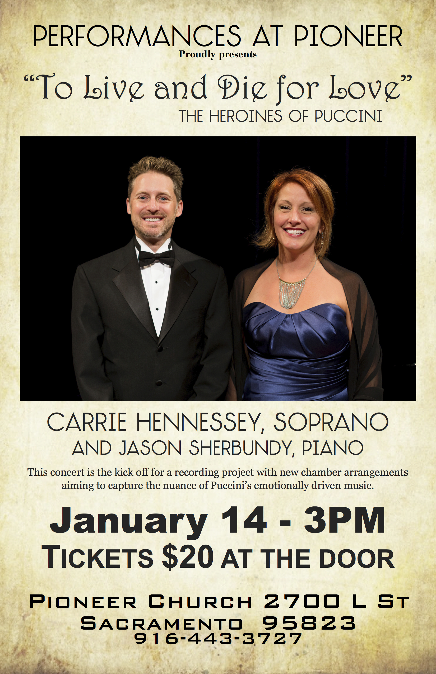 Puccini recital with Carrie Hennessey in Sacramento!